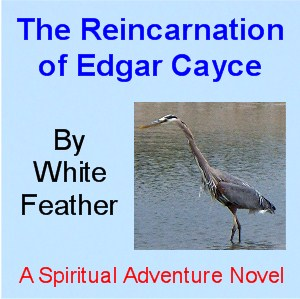 The Reincarnation of Edgar Cayce