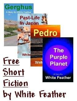 Short Fiction by White Feather